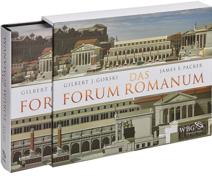 Das Forum Romanum. A Reconstruction and Architectural Guide