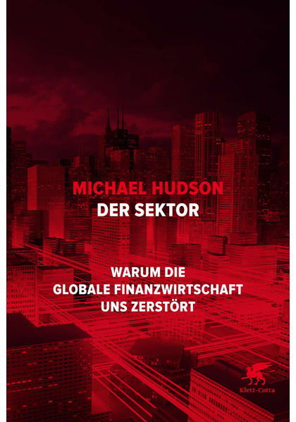 Der Sektor. The Bubble and Beyond / Fictious Capital, Debt Deflation and the Global Crisis