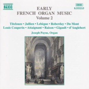Early French Organ Music, Volume 2