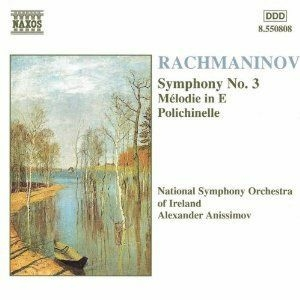 Rachmaninov: Symphony No. 3 / Melodie In E / Polichinelle