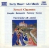 Early Music: French Chansons