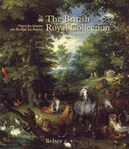 The British Royal Collection. Flämische Meister von Bruegel bis Rubens