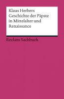 Geschichte der Päpste in Mittelalter und Renaissance