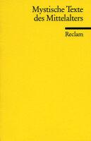 Mystische Texte des Mittelalters