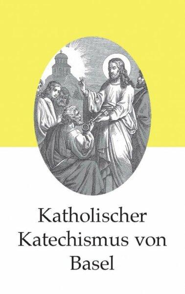 Katholischer Katechismus von Basel