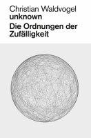 Christian Waldvogel. Unknown. Die Ordnungen der...