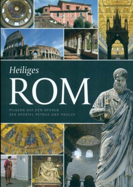 Heiliges Rom - Pilgern auf den Spuren der Apostel Petrus und Paulus