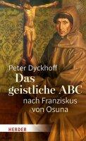 Das geistliche ABC nach Franziskus von Osuna