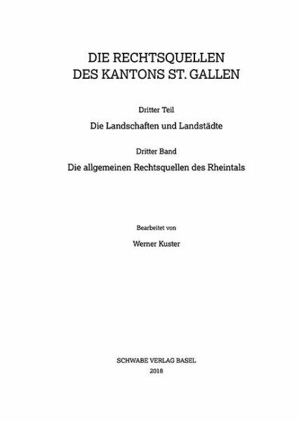 Die allgemeinen Rechtsquellen des Rheintals. SSRQ SG XIV III.3