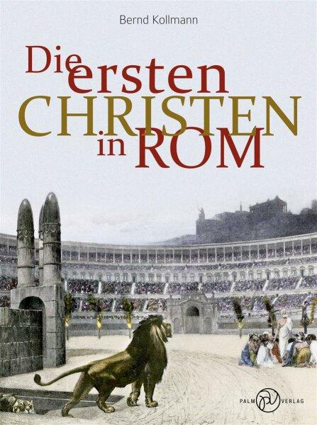Die ersten Christen in Rom