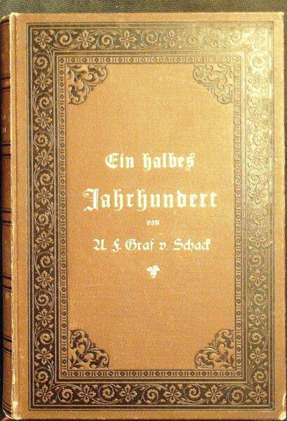 Ein halbes Jahrhundert Erinnerungen und Aufzeichnungen ; in drei Bänden 1 1