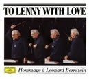 Hommage à Leonard Bernstein - To Lenny With Love