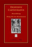 Dionysius Carthusianus, Messerklärung (Expositio...