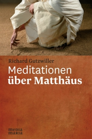 Meditationen über Matthäus