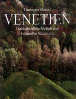 Venetien. Landschaftliche Vielfalt  und kultureller Reichtum