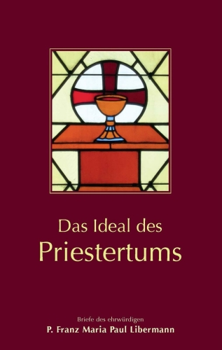 Das Ideal des Priestertums