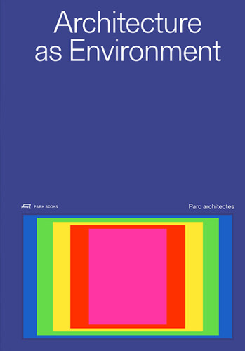 Architecture as Environment