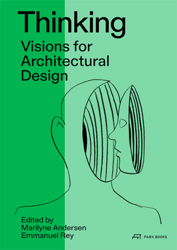 Thinking. Visions for Architectural Design. Towards 2050