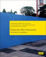 Kulturelle Mitte Darmstadt – ein kritischer...