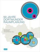 50 Jahre Dortmunder Raumplanung