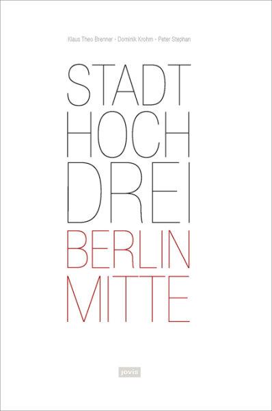 StadtHochDrei – Berlin-Mitte