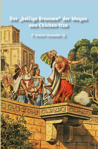 """Der """"heilige Brunnen"""" der Mayas von Chichen-Itza"""