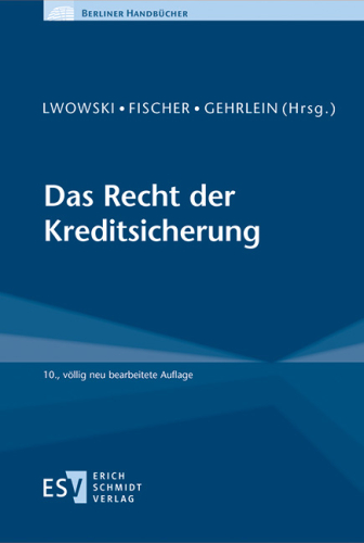 Das Recht der Kreditsicherung