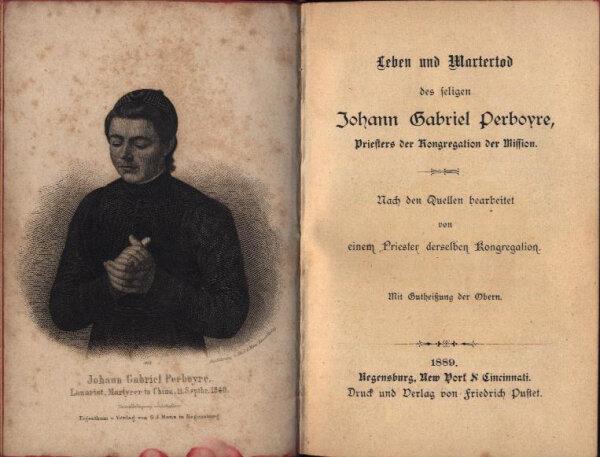 Leben und Martertod des seligen Johann Gabriel Perboyre, Priesters der Kongregation der Mission