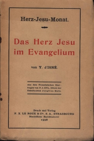 Das Herz Jesu im Evangelium [Herz-Jesu-Monat