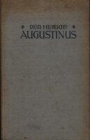 Der heilige Augustinus ein vom Verfasser genehmigter...