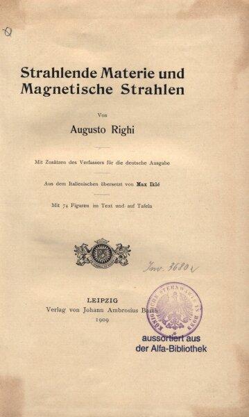 Strahlende materie und magnetische strahlen