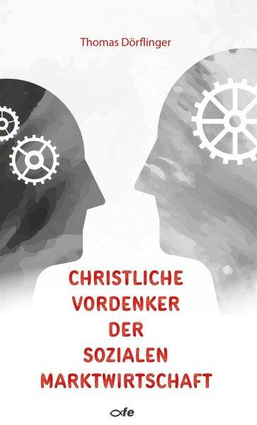 Christliche Vordenker der sozialen Marktwirtschaft