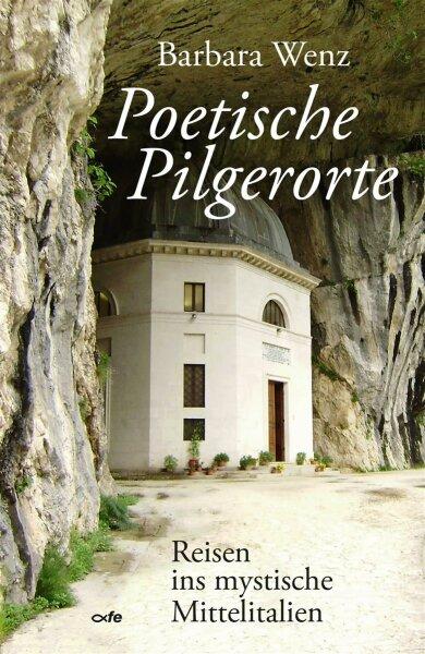 Poetische Pilgerorte