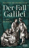 Der Fall Galilei und die Kirche