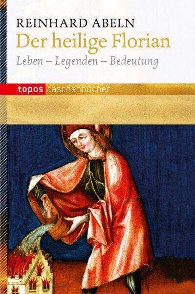 Der heilige Florian