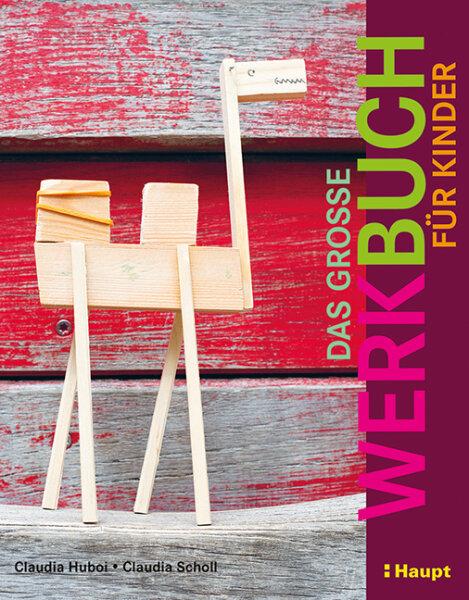 Das große Werkbuch für Kinder