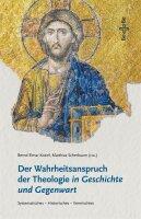 Der Wahrheitsanspruch der Theologie in Geschichte und...