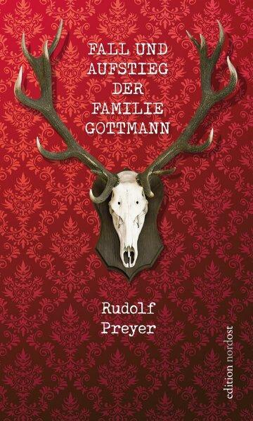 Fall und Aufstieg der Familie Gottmann