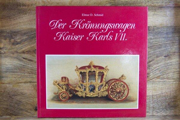 Der Krönungswagen Kaiser Karls VII.