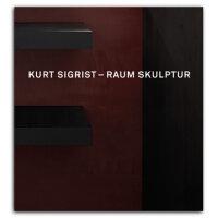 Kurt Sigrist – Skulptur Raum