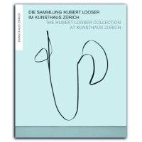 Die Sammlung Hubert Looser im Kunsthaus Zürich