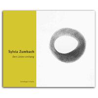 Sylvia Zumbach. Den Linien entlang