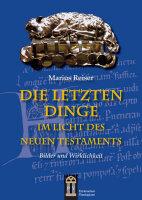 Die Letzten Dinge im Lichte des Neuen Testaments. Bilder...