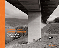 Ernst und Albert Schmidt, Ingenieure. Pioniere des Brückenbaus