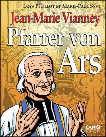 Jean-Marie Vianney Pfarrer von Ars