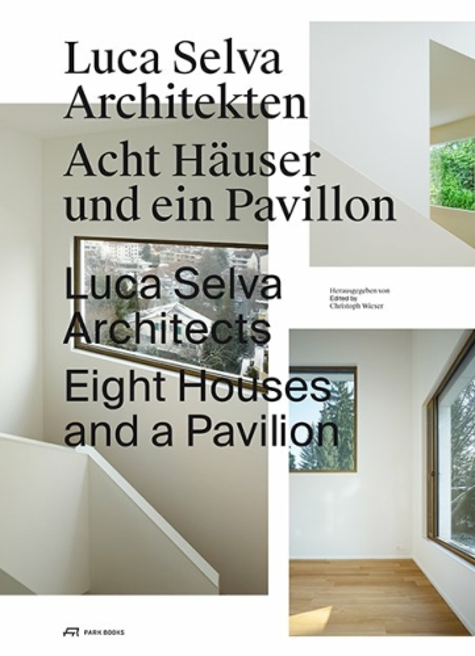 Luca Selva Architekten – Häuser