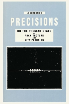 Precisions on the Present State of Architecture and City...