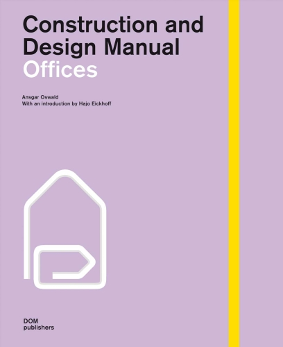 Offices. Construction and Design Manual