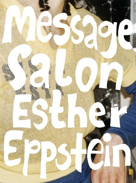 Esther Eppstein – message salon. Das Album